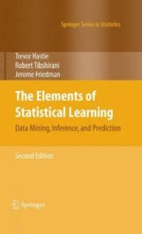 The elements of statistical learning : data Mining, inference, and prediction 2nd ed