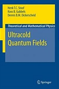 Ultracold Quantum Fields (Hardcover)