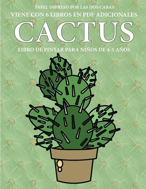 Libro de pintar para ni?s de 4-5 a?s (Cactus): Este libro tiene 40 p?inas para colorear sin estr?, para reducir la frustraci? y mejorar la confia (Paperback)