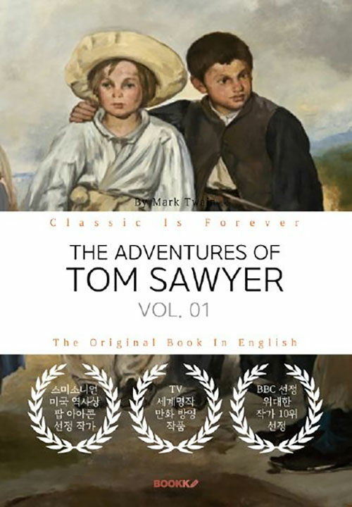 [POD] THE ADVENTURES OF TOM SAWYER, VOL. 01 - 톰 소여의 모험, 1부 (영문원서)