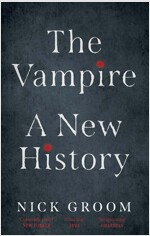 The Vampire: A New History (Paperback)