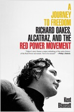 A Journey to Freedom: Richard Oakes, Alcatraz, and the Red Power Movement (Paperback)