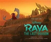 Art of Raya and the Last Dragon (Hardcover)