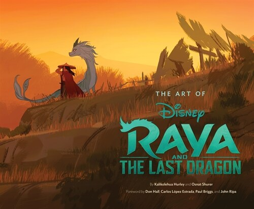 Art of Raya and the Last Dragon (Hardcover)