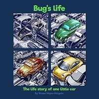 Bug's Life: The life story of one little car (Paperback)