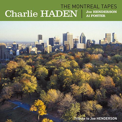 Charlie Haden, Joe Henderson, Al Foster - The Montreal Tapes : Tribute To Joe Henderson(Tribute To Joe Henderson) [180g LP]