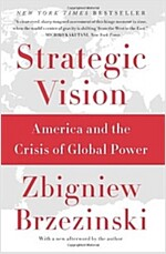 Strategic Vision: America and the Crisis of Global Power (Paperback)