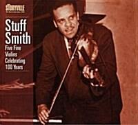 [수입] Stuff Smith - Five Fine Violins: Celebrating 100 Years