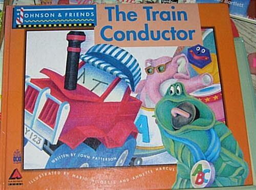 [중고] Johnson & Friends: The Train Conductor (Hardcover)