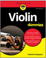 Violin for Dummies: Book + Online Video and Audio Instruction (Paperback, 3rd Edition)