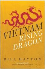 Vietnam: Rising Dragon (Paperback, New Edition, Re)