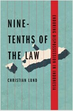 Nine-Tenths of the Law: Enduring Dispossession in Indonesia (Paperback)