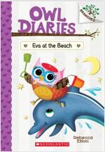 Owl Diaries #14 : Eva at the Beach (Paperback)