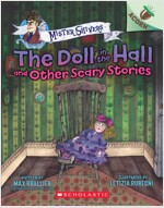 Mister Shivers #3: The Doll in the Hall and Other Scary Stories (Paperback)