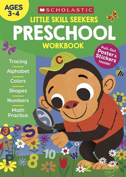 Little Skill Seekers: Preschool Workbook (Paperback)