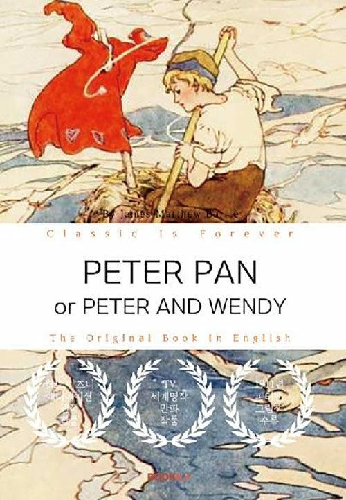 [POD] PETER PAN (or PETER AND WENDY) - 피터팬[피터와 웬디] (영문원서)