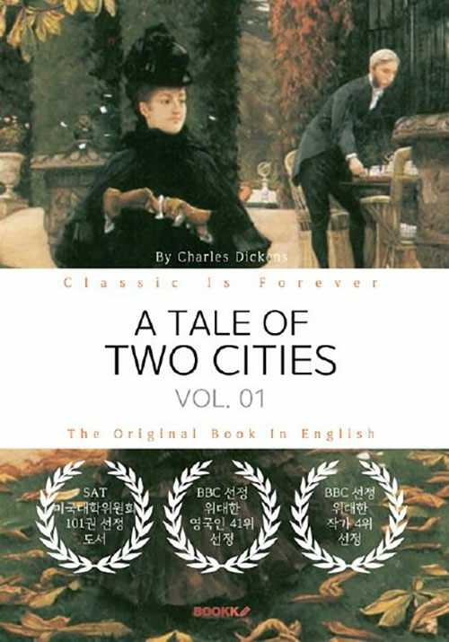 [POD] A TALE OF TWO CITIES, VOL. 01 - 두 도시 이야기, 1부 (영문원서)