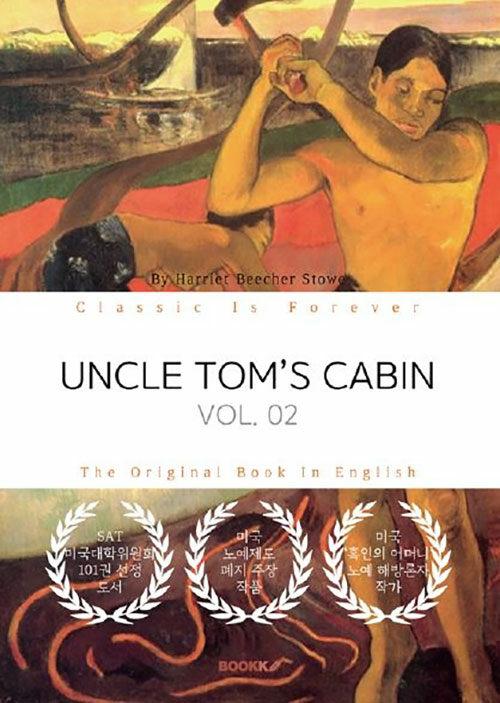 [POD] UNCLE TOM'S CABIN, VOL. 02 - 톰 아저씨의 오두막, 2부 (영문원서)