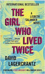 The Girl Who Lived Twice - Millennium Series (Paperback)