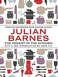 The Pedant in the Kitchen (Paperback)