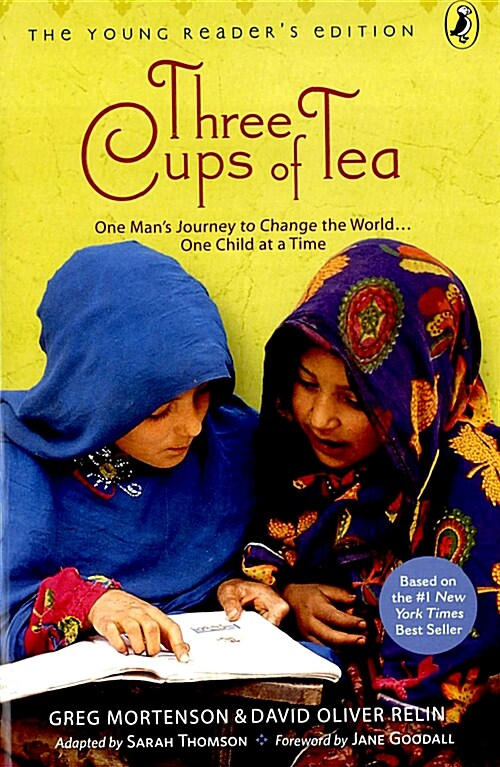 Three Cups of Tea: Young Readers Edition: One Mans Journey to Change the World... One Child at a Time (Paperback, Young Readers)