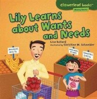 Lily Learns about Wants and Needs (Paperback)