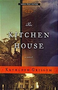 The Kitchen House (Paperback, Large Print, Reprint)