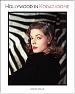 Hollywood in Kodachrome (Hardcover)