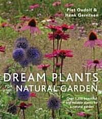 Dream Plants for the Natural Garden (Paperback, PB Reissue)