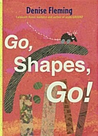 Go, Shapes, Go! (Hardcover)