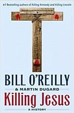 [중고] Killing Jesus: A History (Hardcover)