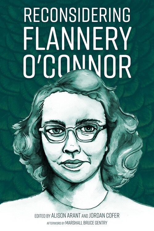 Reconsidering Flannery OConnor (Paperback)