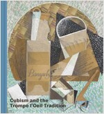 Cubism and the Trompe l'Oeil Tradition (Hardcover)