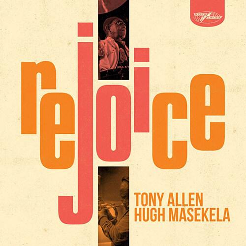 [수입] Tony Allen & Hugh Masekela - Rejoice [180g LP]