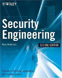 Security engineering : a guide to building dependable distributed systems 2nd ed