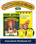 Pack-Ready Action Classic (Low) : Little Match Girl (StudentBook + WorkBook + CD)
