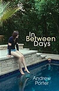 In Between Days (Hardcover)