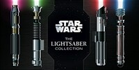 Star Wars: The Lightsaber Collection: Lightsabers from the Skywalker Saga, the Clone Wars, Star Wars Rebels and More (Star Wars Gift, Lightsaber Book) (Hardcover)