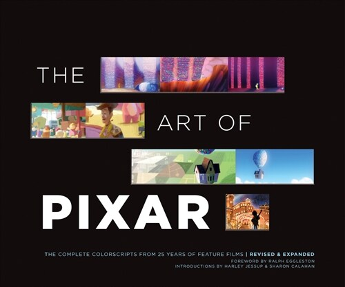 The Art of Pixar: The Complete Colorscripts from 25 Years of Feature Films (Revised and Expanded) (Hardcover)