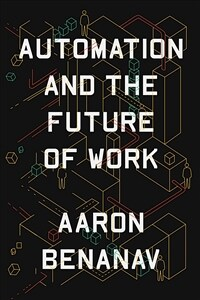 Automation and the Future of Work (Hardcover)