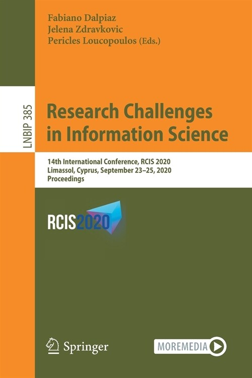 Research Challenges in Information Science: 14th International Conference, Rcis 2020, Limassol, Cyprus, September 23-25, 2020, Proceedings (Paperback, 2020)