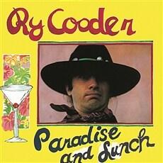 [수입] Ry Cooder - Paradise and Lunch [180g LP]