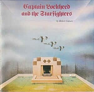 [중고] (수입) Robert Calvert  ‎– Captain Lockheed And The Starfighters