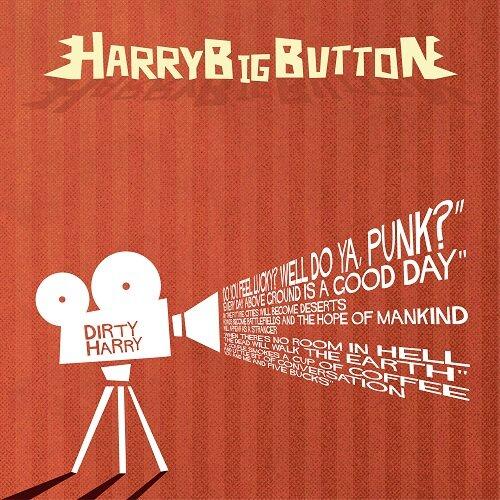 해리빅버튼 - 정규 3집 시즌 1 Dirty Harry