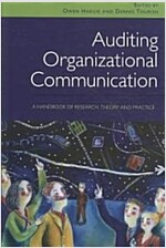 Auditing Organizational Communication : A Handbook of Research, Theory and Practice (Paperback, 2 New edition)