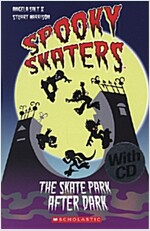 Spooky Skaters - Skate Park After Dark - With CD (Package)