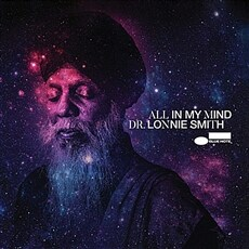 [수입] Lonnie Smith - All In My Mind [Limited Edition, 180g LP, Gatefold]