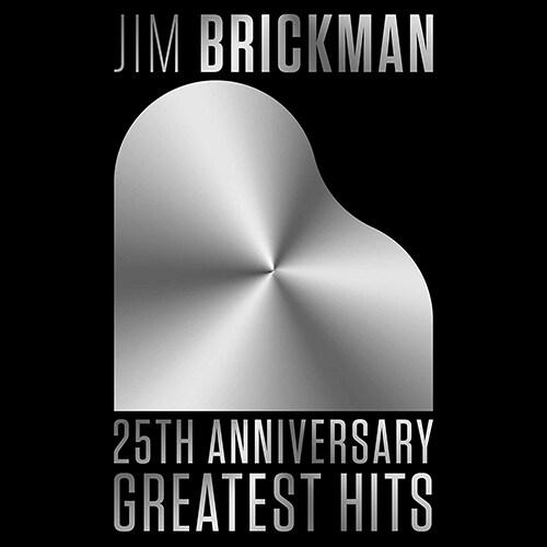[수입] Jim Brickman - 25th Anniversary Greatest Hits
