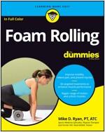Foam Rolling for Dummies (Paperback)