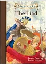 Classic Starts(r) the Iliad (Hardcover)